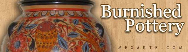 Burnished pottery, Wholesale from Mexico, Mexican products wholesale, Wholesale Mexican arts and crafts, Mexican handcrafts wholesale, preColumbian replicas, Wholesale Mexican pottery, Wholesale Mexican ceramics, Maya art replicas, Aztec art replicas, Traditional Mexican arts and crafts