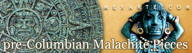 Precolumbian malachite pieces,Wholesale from Mexico, Mexican products wholesale, Wholesale Mexican arts and crafts, Mexican handcrafts wholesale, preColumbian replicas, Wholesale Mexican pottery, Wholesale Mexican ceramics, Maya art replicas, Aztec art replicas, Traditional Mexican arts and crafts
