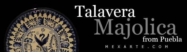 Talavera Majolica from Mexico,Wholesale from Mexico, Mexican products wholesale, Wholesale Mexican arts and crafts, Mexican handcrafts wholesale, preColumbian replicas, Wholesale Mexican pottery, Wholesale Mexican ceramics, Maya art replicas, Aztec art replicas, Traditional Mexican arts and crafts